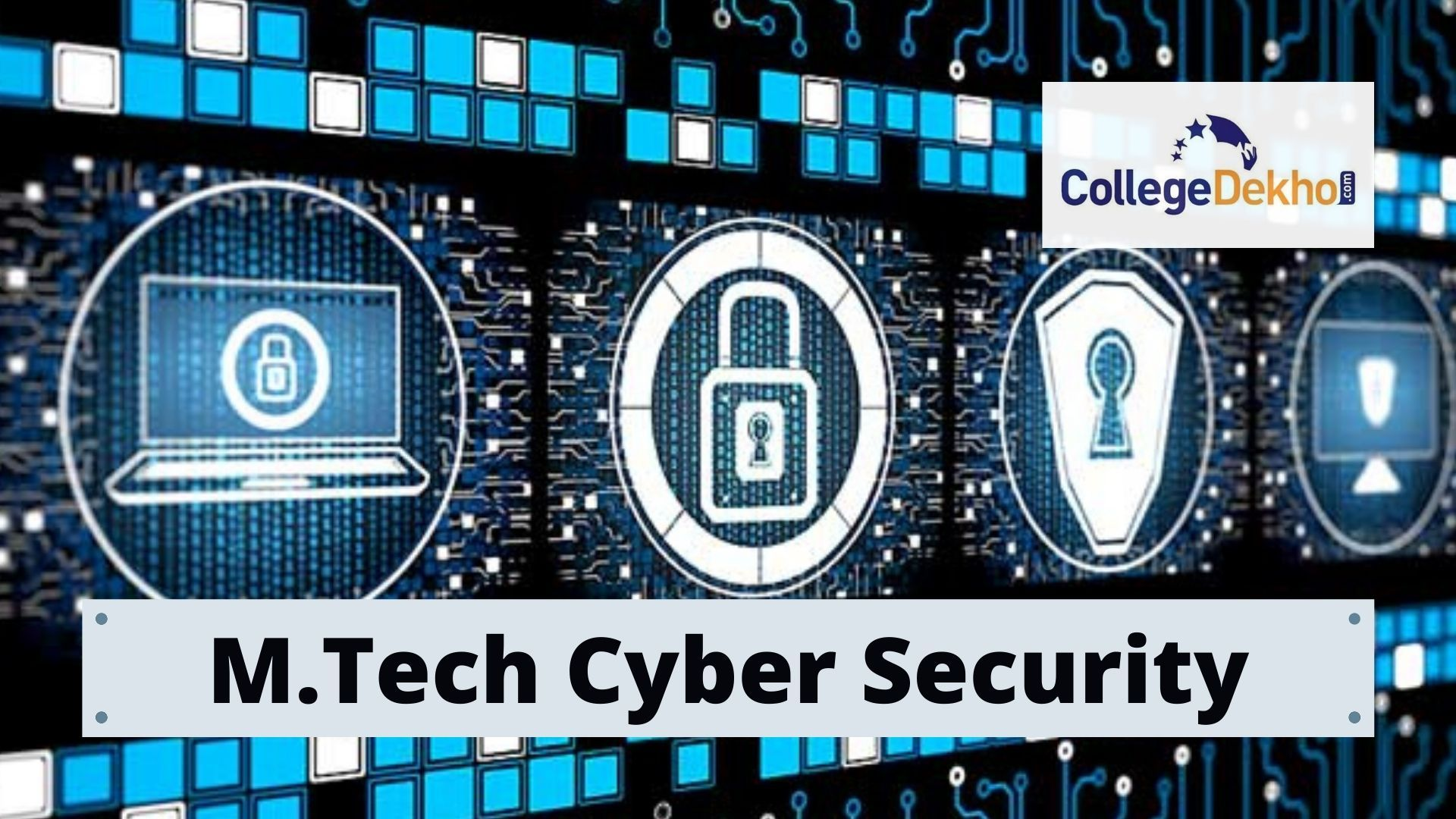 Masters of Technology in Cyber Security