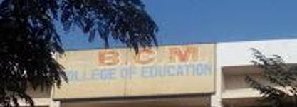 B.C. M. College Of Education