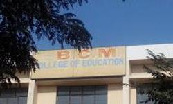 B.C. M. College Of Education