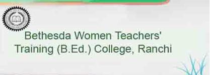 Bethesda Women Teachers' Training (B.Ed.) College
