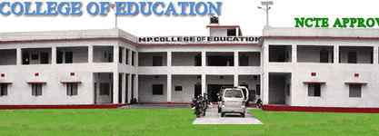 M P College of Education