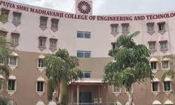 Pujya Shri Madhavanji College of Engineering and Technology