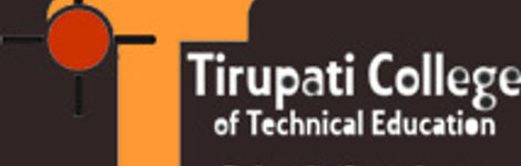 TIRUPATI COLLEGE OF TECHNICAL EDUCATION