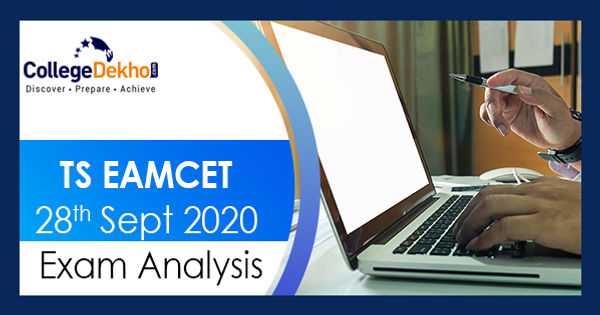 TS EAMCET 28th Sept 2020 (Shift 1, 2) Exam & Question Paper Analysis, Answer Key, Solutions