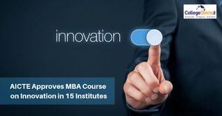 AICTE Approves MBA Course on Innovation