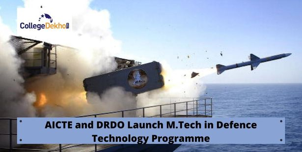 M.Tech defence technology programme launched by AICTE and DRDO