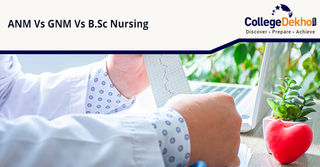 ANM Vs GNM Vs B.Sc Nursing: Which is the Best Course for you?