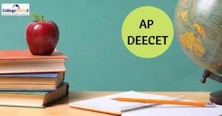 AP DEECET 2019 – Exam Dates, Eligibility, Application Form, Exam Pattern, Admit Card