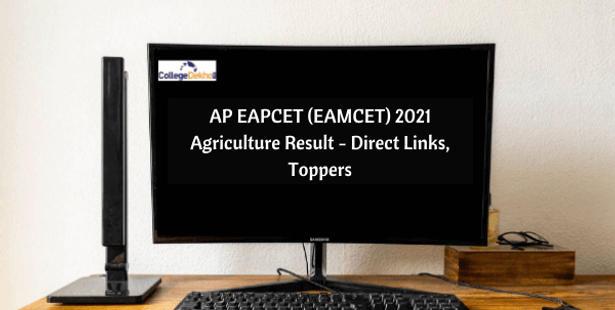 AP EAPCET (EAMCET) 2021 Agriculture Result: Live Updates, Direct Link, Topper Details