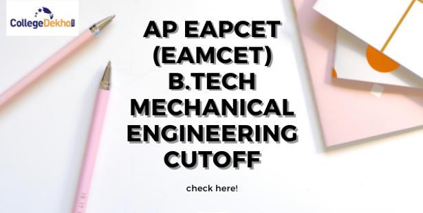 AP EAPCET (EAMCET) B.Tech Mechanical Engineering Cutoff