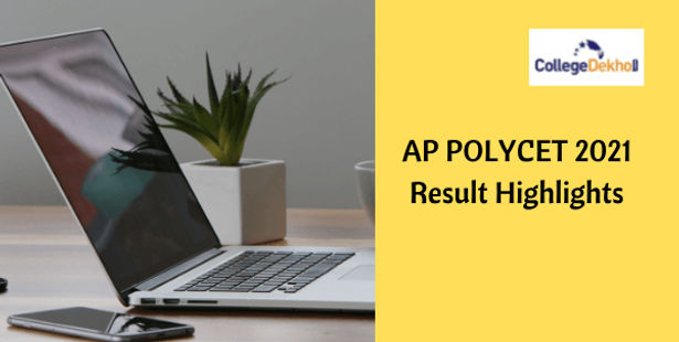 AP POLYCET 2021 Result Highlights – Check Pass Percentage, Total No. of Qualified Candidates, Cutoff Trends