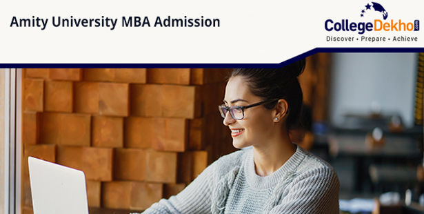 Amity University Mba Admission 2020 Dates Cutoff Fees Procedure Application Form Collegedekho