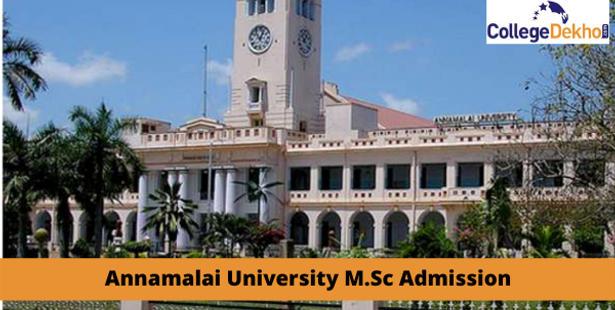 Annamalai University M.Sc Admission 2021