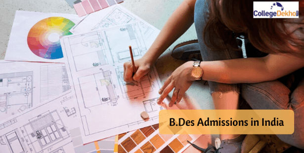 B Des Admissions In India 2020 Application Process B Des Admissions In India 2020 Application Eligibility Exams Top Colleges Criteria Entrance Exams Top Colleges Collegedekho