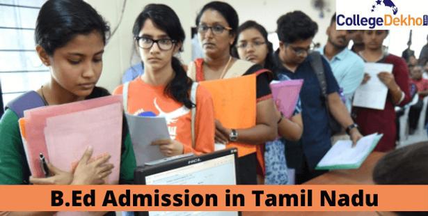 Tamil Nadu B. Ed Admission 2021