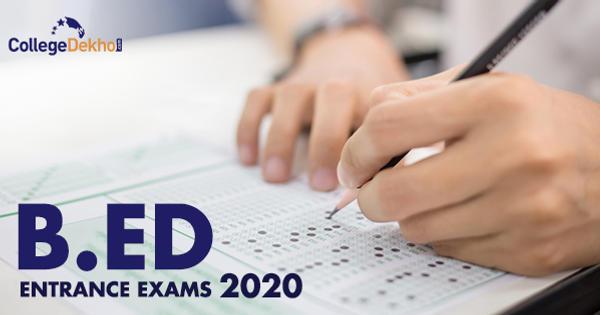 B.Ed 2020 Entrance Exams