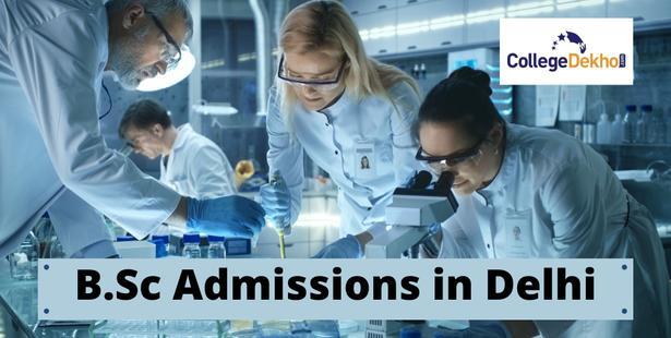 B.Sc Admissions in Delhi 2021