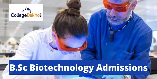 B.Sc Biotechnology Admission Process in India 2021