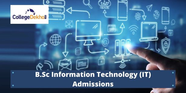 B.Sc Information Technology (IT) Courses Admissions 2021