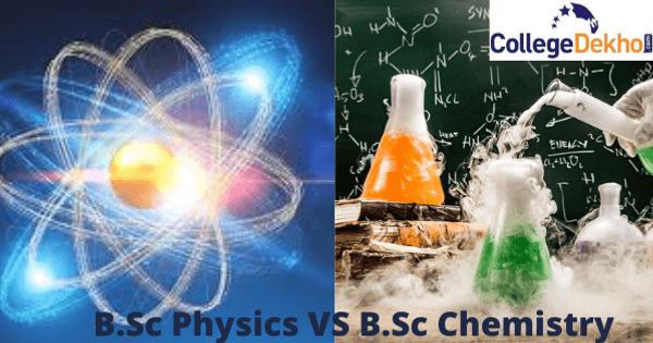 B.Sc Physics vs B.Sc Chemistry