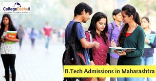 Maharashtra B.Tech Admissions 2019 – Dates, Eligibility, Selection Procedure, Application Form