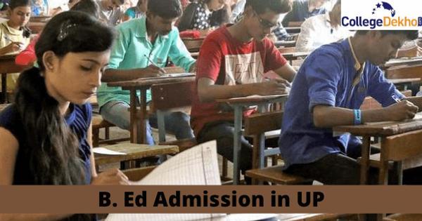 UP B. Ed Admission 2020