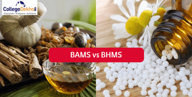 BAMS vs BHMS: Eligibility, Fees, Job Scope and Salary | CollegeDekho