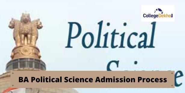 BA political Science Admission Process 2021