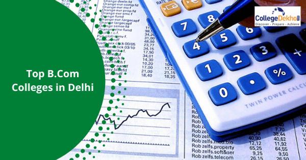 Delhi B.Com College and Admission Process