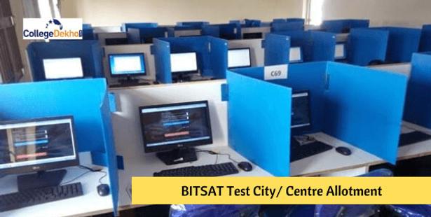 BITSAT Test City/ Centre Allotment