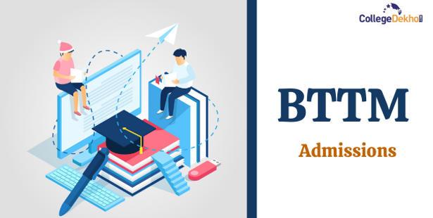 BTTM Admission 2021