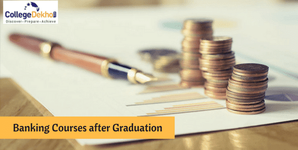 Banking Courses After Graduation