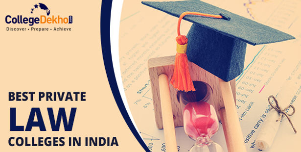 Top 10 Private Law Colleges in India: Entrance Exams, Affiliation & Fees