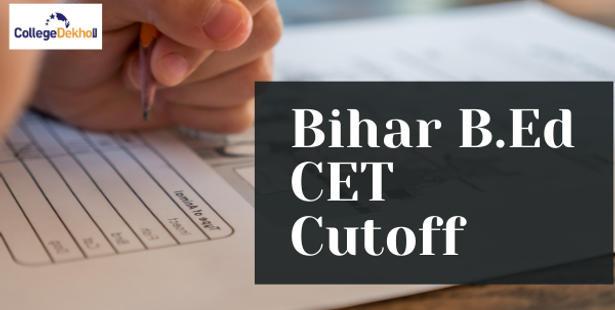 Bihar B.Ed CET 2021 Round 1 Cutoff