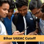 Bihar UGEAC Cutoff 2020