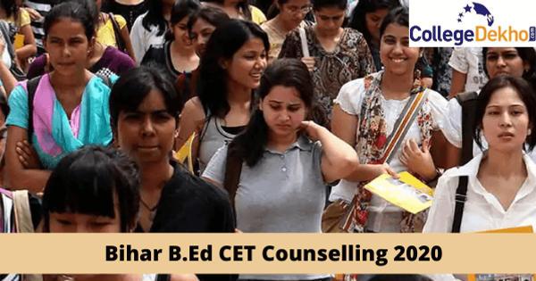 Bihar B.Ed CET Counselling 2020