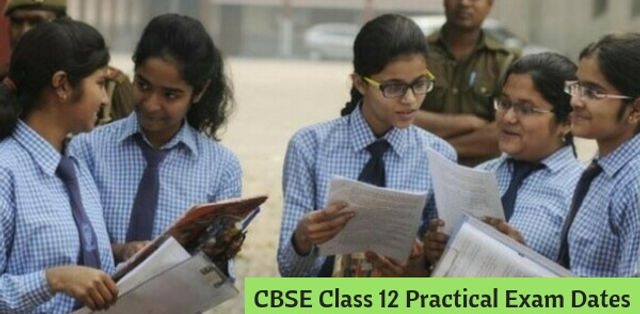 CBSE Class 12th Practical Exam Dates 2019