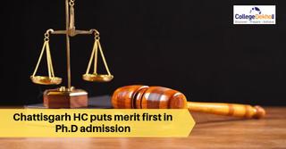 Chhattisgarh HC: PhD Admission of Student Cancelled, Merit Issues