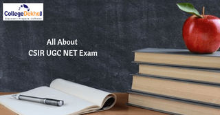 CSIR UGC NET 2018 - Exam Date, Online Application Form, Syllabus, Admit Card (Released)