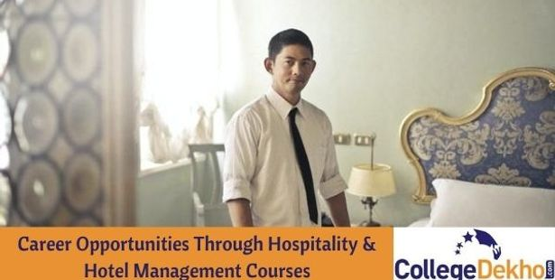 Career Opportunities Through Hospitality/ Hotel Management Courses