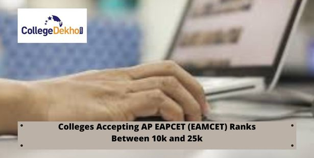 AP EAMCET 2021 Colleges for Rank Holders between 10k and 25k