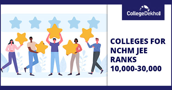 NCHMCT JEE Colleges for 10,000 - 30,000 Rank