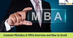 Common Mistakes in MBA Interview and How to Avoid Them