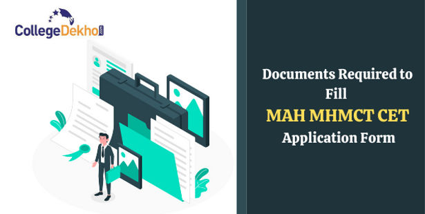 Documents Required to Fill MAH MHMCT CET 2021 Application Form - Photo Specifications, Scanned Images