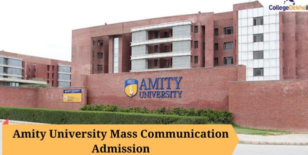 Amity University Mass Communication Admission