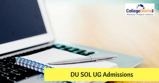 All About Delhi University School of Open Learning (SOL) Admissions 2018-19