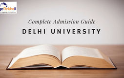 A Complete Guide to Delhi University B.A., B.Com, B.Sc. Admission