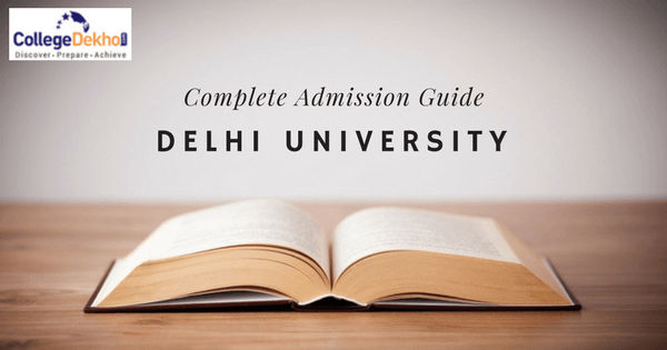 Delhi University (DU) B.A, B.Com, B.Sc Admission 2020