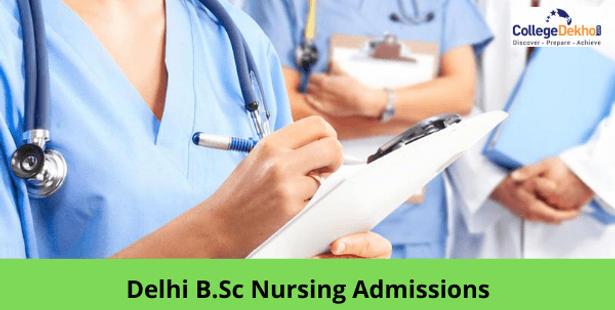 B.Sc Nursing Admissions in Delhi