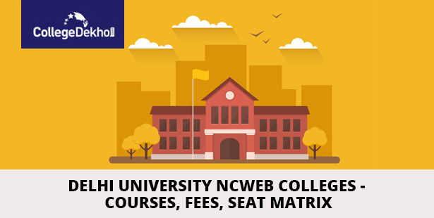 List Of Ncweb Colleges Of Delhi University Collegedekho